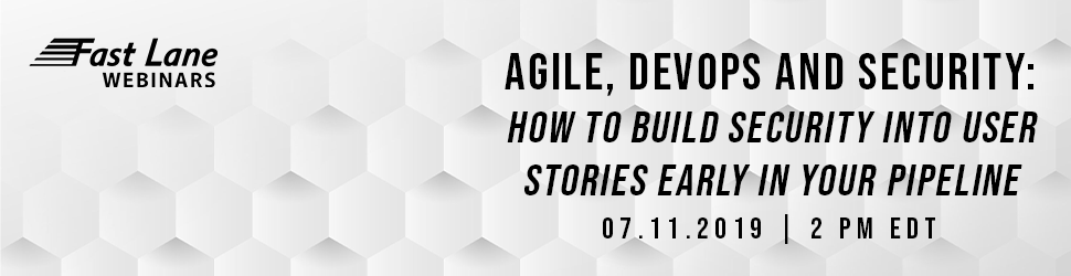 Agile, DevOps and Security: How to Build Security into User Stories Early in Your Pipeline