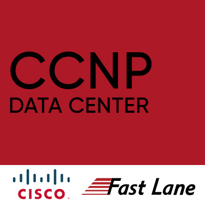 Cisco Certified Network Professional Data Center (CCNP DATA CENTER)