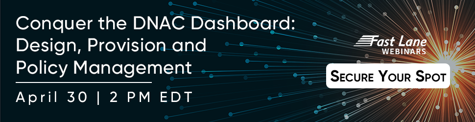 Conquer the DNAC Dashboard: Design, Provision and Policy Management