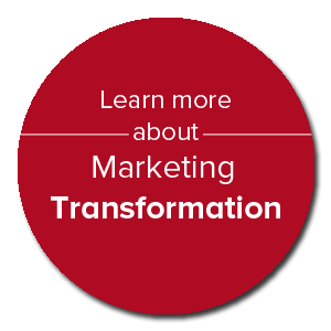 Learn more about Marketing Transformation