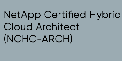 NetApp Certified Hybrid Cloud Architect