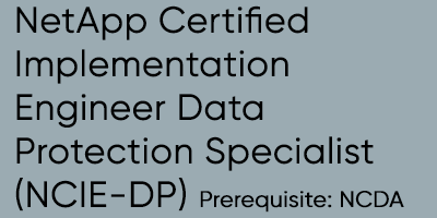 NetApp Certified Implementation Engineer Data Protection Specialist