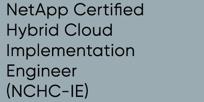 NetApp Certified Hybrid Cloud Implementation Engineer