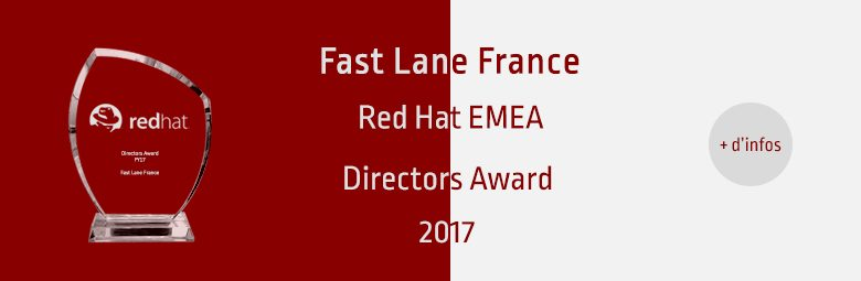 Fast Lane remporte le Red Hat EMEA Directors Award 2017