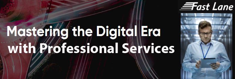 Mastering the digital Era with Professional Services