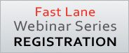 Register For Fast Lane Webinars