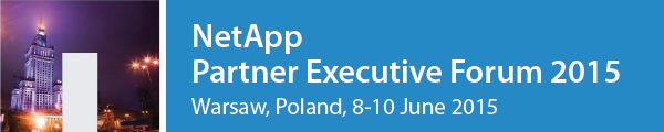 NetApp Partner Executive Forum 2015, Warsaw